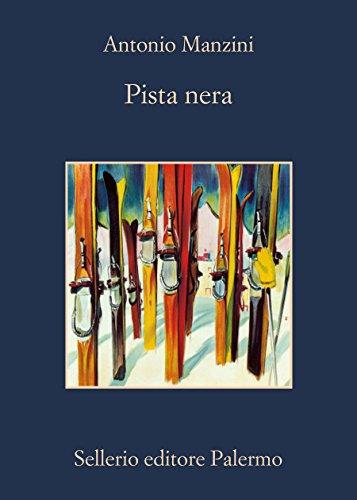 Pista nera (Il vicequestore Rocco Schiavone) (Italian Edition)