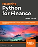 Mastering Python for Finance- Second Edition: Implement advanced state-of-the-art financial statistical applications using Python.