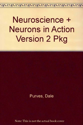 Neuroscience, + Neurons in Action