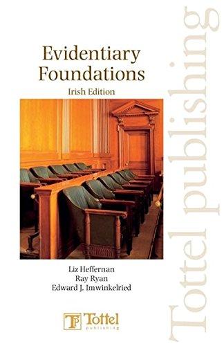 - Evidentiary Foundations: Irish Edition