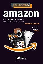 Nos bastidores da Amazon: O jeito Jeff Bezos de revolucionar mercados com apenas um clique