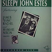 Sleepy John Estes recorded live featuring James 'Yank' Rachel [sic] and Hammie Nixon 1966 / 1974