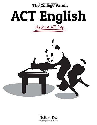 Pdf Test Preparation The College Panda's ACT English: Advanced Guide and Workbook