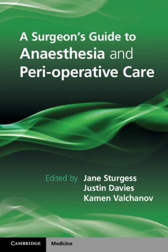 A Surgeon's Guide to Anaesthesia and Perioperative Care Pdf