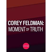 Corey Feldman: Moment of Truth Season 1