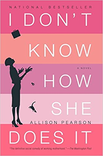 Image result for i don't know how she does it by allison pearson