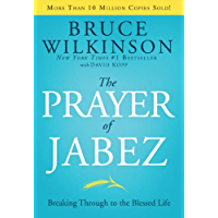 The Prayer of Jabez: Breaking Through to the Blessed Life (Breakthrough Series Book 1)