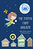 The Tooth Fairy Mailbox