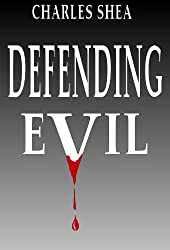 Defending Evil (The Travis Knight Series Book 1) (English Edition)
