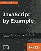 JavaScript by Example Front Cover