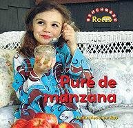Pure de manzana / Applesauce (Benchmark Rebus) (Spanish Edition) by Brand: Benchmark Books