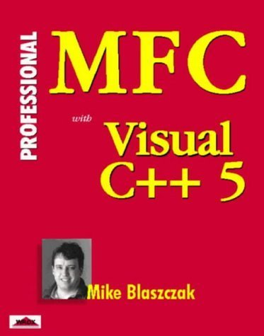 Professional MFC with Vc++5 Programming with CDROM by Blaszczak, Mike (1997) Taschenbuch