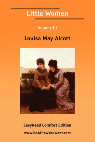 Little Women Volume III [EasyRead Comfort Edition] ebook