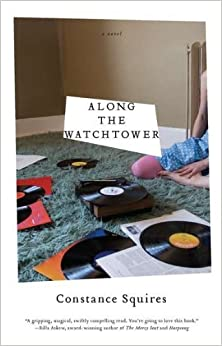 Along the Watchtower by Squires, Constance (2011)