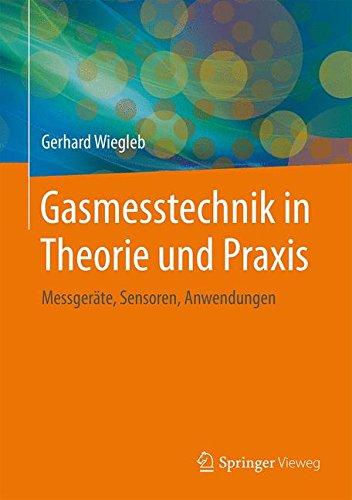 Gasmesstechnik In Theorie Und Praxis  Messgeräte Sensoren Anwendungen