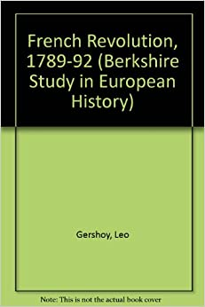 French Revolution, 1789-92 (Berkshire Study in European History)