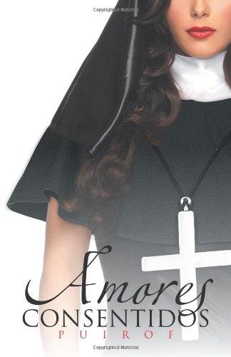 Amores Consentidos (Spanish Edition) ebook
