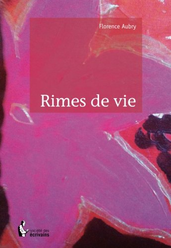 Rimes de vie (French Edition)