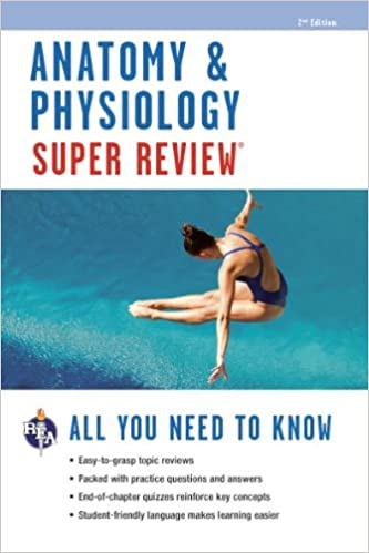 Anatomy & Physiology Super Review (Super Reviews Study Guides ...