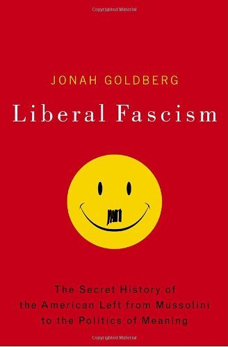 Image result for liberal fascism   book