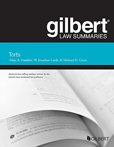 Gilbert Law Summary on Torts