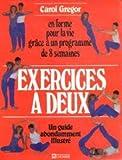 img - for Exercices   deux, en forme pour la vie grace   un programme de 8 semaines book / textbook / text book