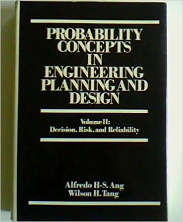 Amazon probability concepts in engineering planning and design probability concepts in engineering planning and design vol 2 decision risk and reliability first edition edition fandeluxe Choice Image