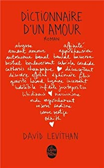 Dictionnaire D Un Amour David Levithan Babelio
