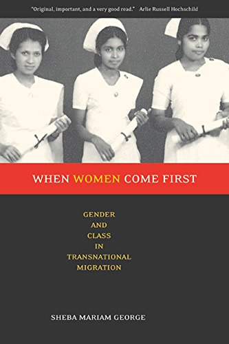 When Women Come First: Gender and Class in Transnational Migration