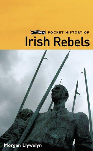 O'Brien Pocket History of Irish Rebels (Pocket History series)