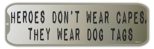 Bumper Stickers: Heroes Don't Wear Capes, Wear Dog Tags | Support Troops Military