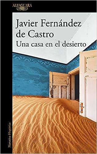 Una casa en el desierto de Javier Fernández de Castro