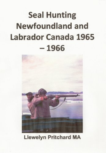Seal Hunting Newfoundland and Labrador Canada 1965–1966 (Photo Albums nº 13) (Spanish Edition)