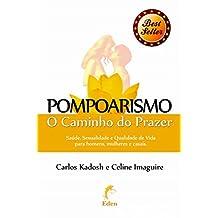 Pompoarismo: O Caminho do Prazer (Sexpert) (Portuguese Edition)
