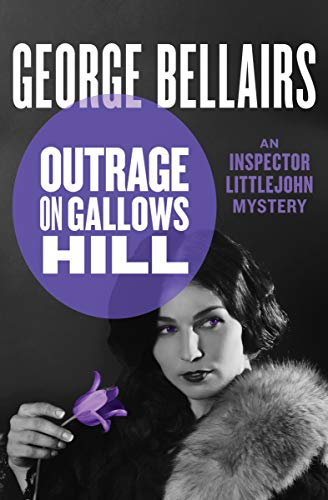 Outrage on Gallows Hill (The Inspector Littlejohn Mysteries Book 13)