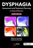 img - for Dysphagia Assessment and Treatment Planning: A Team Approach, Fourth Edition book / textbook / text book