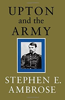 Upton and the Army 0807118508 Book Cover