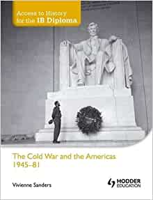 ib history outline for cold war View test prep - cold war outlines from history 101 at murrieta valley high alyssa avila mr bunch ib history hl 2 period 6 february 28, 2017 cold war outlines outline #1 prompt #1: fear of.