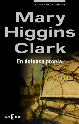 En defensa propia (Spanish Edition)