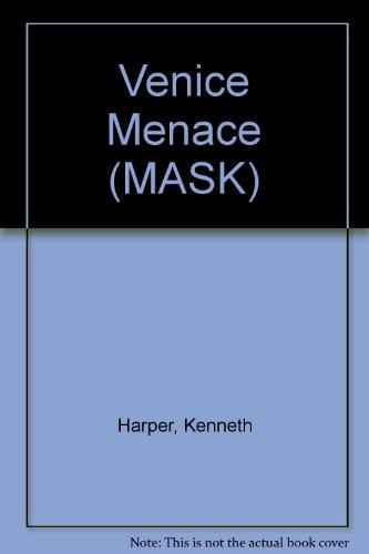 Venice Menace (MASK) (Venice Masks Story)