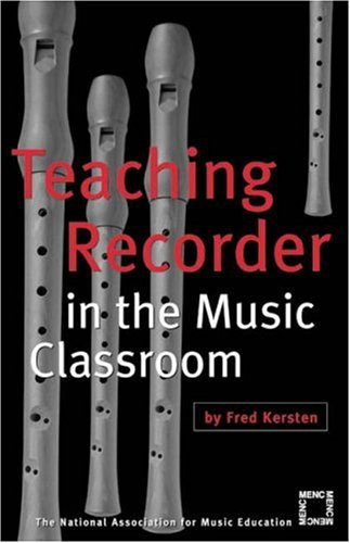 Download Teaching Recorder in the Music Classroom PDF