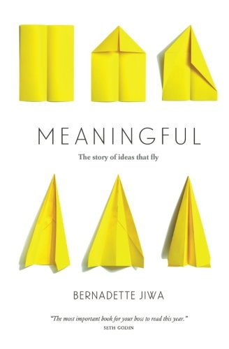 Meaningful  The Story Of Ideas That Fly