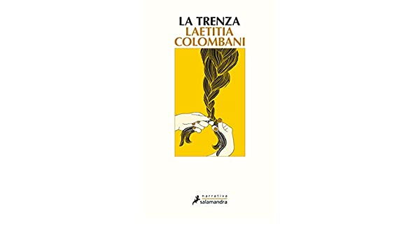 Amazon.com: La trenza (Narrativa) (Spanish Edition) eBook: Laetitia Colombani: Kindle Store
