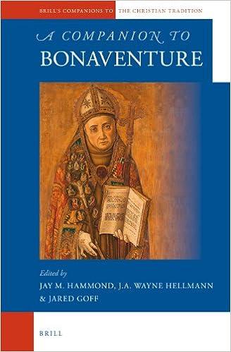 A Companion to Bonaventure (Brill's Companions to the Christian Tradition)