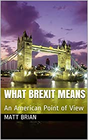 What Brexit Means: An American Point of View