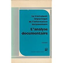 L'analyse documentaire: Le traitement linguistique de l'information documentaire