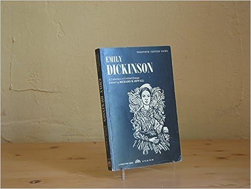 emily dickinson a collection of critical essays richard benson emily dickinson a collection of critical essays richard benson sewall 9780132087858 com books