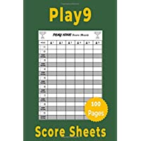 Play 9 Score Sheets: 100 Score Cards for Play Nine Golf Card Game, 6 x 9-inches