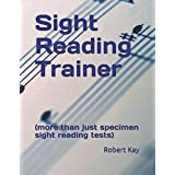 Sight Reading Trainer: (more than just specimen sight reading tests)