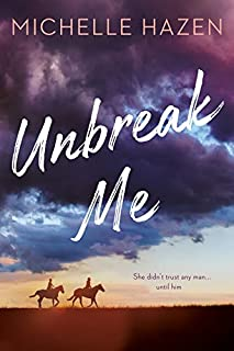 Book Cover: Unbreak Me